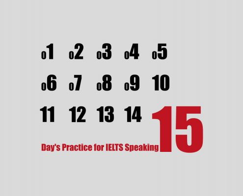 Fifteen Day's Practice for IELTS Speaking