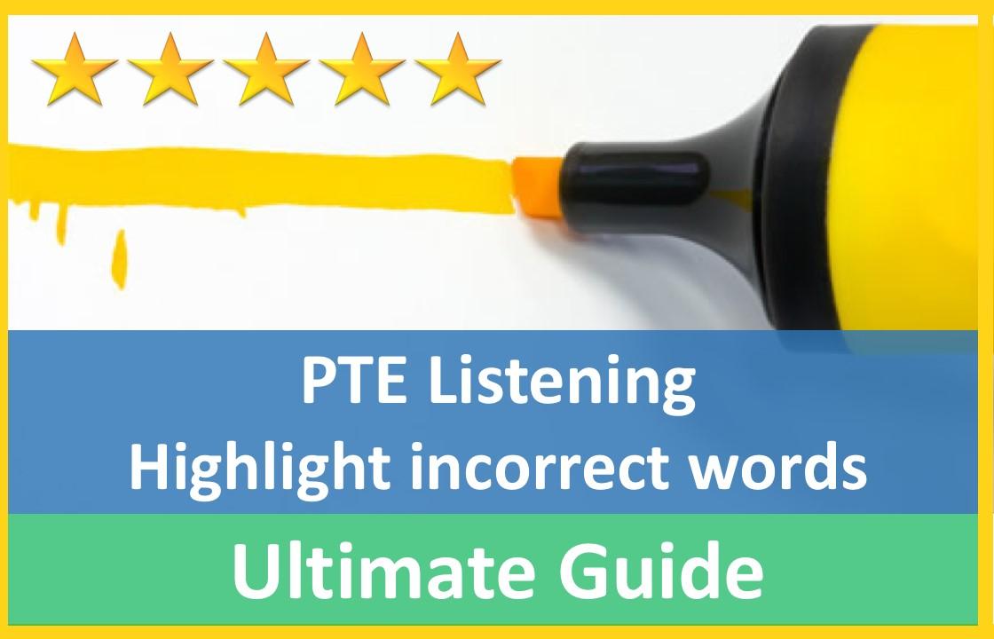 هایلایت کردن کلمات غلط (Highlight Incorrect Words) لیسنینگ آزمون پی تی ای